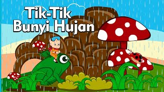 Tik-tik Bunyi Hujan - Lagu Anak Balita Indonesia Populer