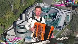 L'heure de la récré #177- Damien POYARD - Ensemble à la maison - Accordion's time - Mon bal.