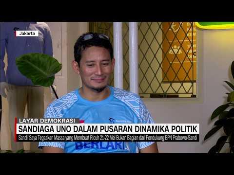 Sandiaga Uno Dalam Pusaran Dinamika Politik #Layar Demokrasi