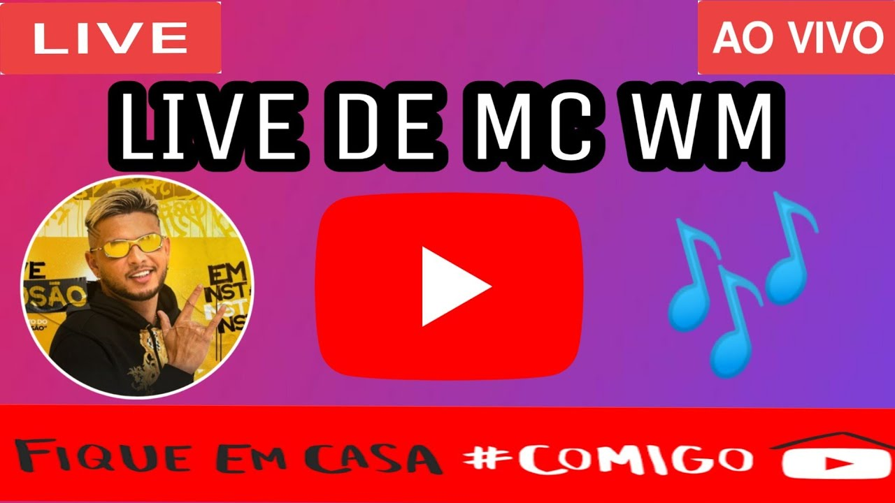 Live De Mc WM Hoje Ao Vivo 26 06 2020 YouTube
