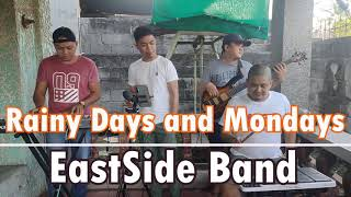 Rainy Days and Mondays - EastSide Band (The Carpenters Cover)