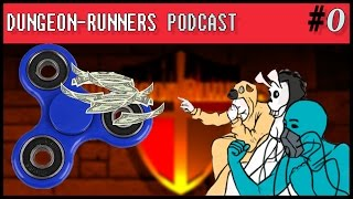 Dungeon Runners Podcast - Pilot | ft. MrCreepyPasta, General Drowned, and Matt