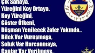 Koy yüreğini çık sahaya Fenerbahçe besteleri
