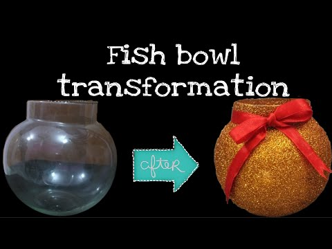 Fish Bowl Transformation || DIY Glass Bowl To Flowervase || Fish Bowl To Glitter Pot ||craft Ideas |