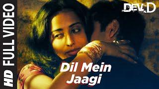 """""""Dil Mein Jaagi [Full Song]"""" Dev D Ft. Abhay Deol, Kalki Koechlin"""