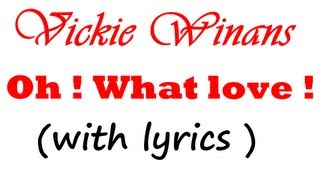 Vickie Winans - Oh ! What love ! (with lyrics)