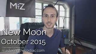 New Moon Sidereal Astrology Horoscope: Monday October 12th 2015