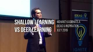 Shallow Learning vs Deep Learning | Nishant Kasibhatla