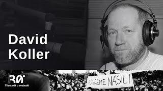 David Koller: Žádná moje kapela nebyla zakázaná, ale skoro každá byla trochu před zákazem