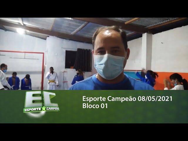 Esporte Campeão 08/05/2021 - Bloco 01