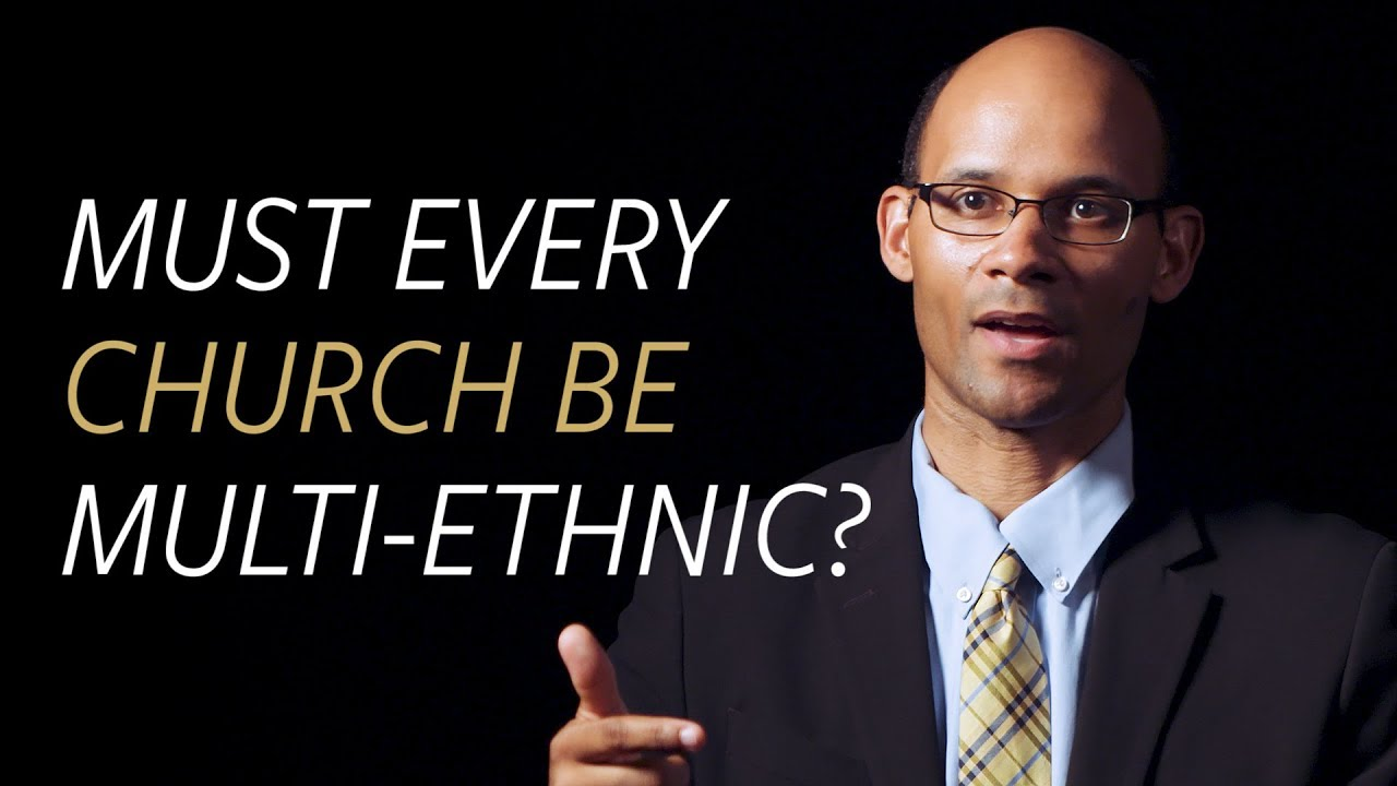 Must every church be multi-ethnic?