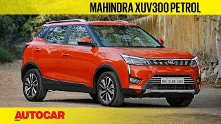 Mahindra XUV300 petrol - better than the diesel? | First Drive Review | Autocar India