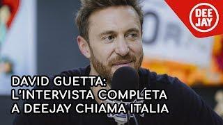 David Guetta: l'intervista completa a Radio Deejay