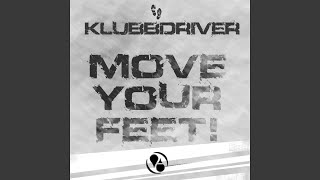 Move Your Feet (Pulsedriver Club Mix)