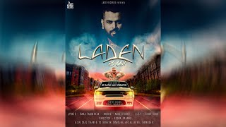 Laden   (FULL HD)   Ps Kavi  New Punjabi Songs 2018   Latest Punjabi Songs 2018