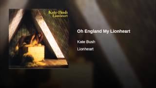 Oh England My Lionheart