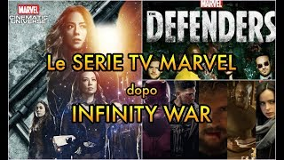LE SERIE TV MARVEL dopo INFINITY WAR