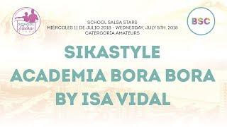 Sikastyle Bora Bora by Isa Vidal @ School Salsa Stars 2018