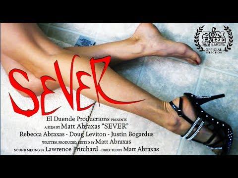 SEVER - Short Horror Film by Matt Abraxas