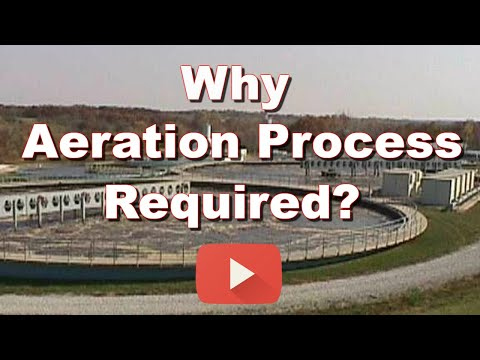 Why Aeration Process In Wastewater Treatment Is Required?