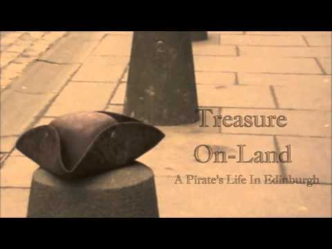Treasure On-Land: A Pirate's Life in Edinburgh Introduction