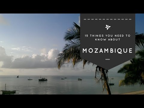 15 Things you need to know before traveling Mozambique