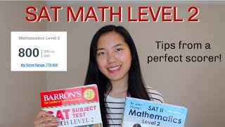 SAT Math 2 SubĴect Test: How to Get an 800