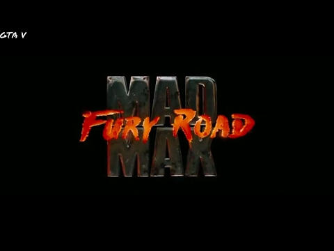 Mad Max Fury Road (Gta V Rockstar Editor )