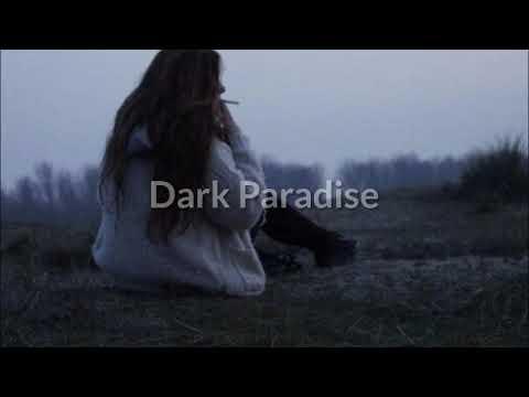 Lana Del Rey - Dark Paradise Tradução