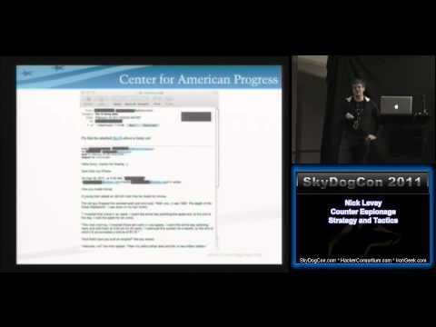 SkyDogCon 2011 1-6 - Nick Levay - Counter Espionage Strategy and Tactics