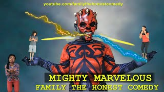 MIGHTY MARVELOUS (FUNNY VIDEO) (Family The Honest Comedy)