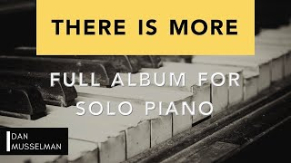 THERE IS MORE - Full Album for Solo Piano. Hillsong Worship.