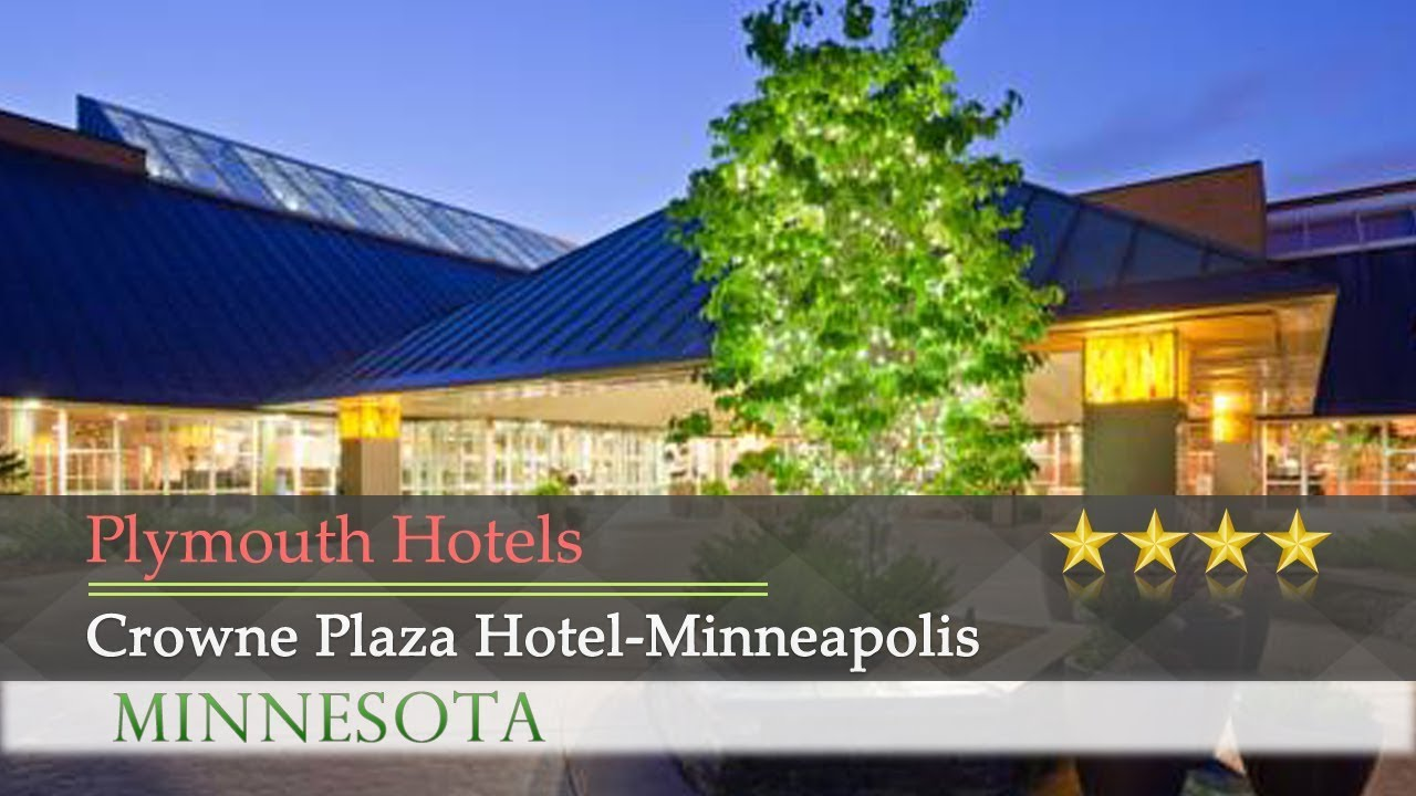Crowne Plaza Hotel Minneapolis West Plymouth Hotels Minnesota