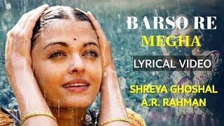 Barso Re Megha (LYRICS) - Guru | Shreya Ghoshal | A.R. Rahman, Gulzar | Mani Ratnam | Aishwarya Rai Thumb