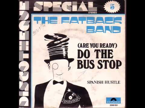 The Fatback Band & With You Ft. Sarah Ruba - (Are You Ready) Do the Bus Stop / Suga HQ