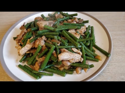 Stir Fried Green String Beans With Chicken | Chinese Style