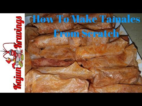 How To Make Tamales From Scratch - New Orleans Style Tamales