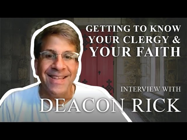 Getting to Know Your Clergy & Your Faith