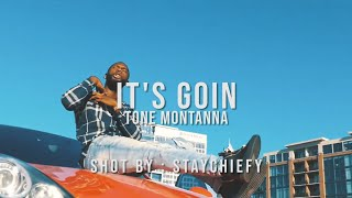 Tone Montanna - Its Goin' (Official Video)