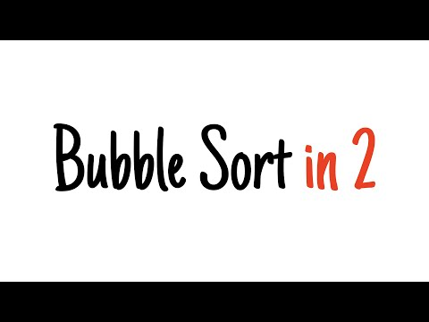 Bubble sort in 2 minutes