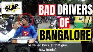 Best Moments of Bad Drivers of Bangalore