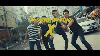 The Second Breaktime - X (Official Video)