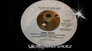 Saint Tropaz ~ fill my life with love - 70s Modern Soul 1978 demo