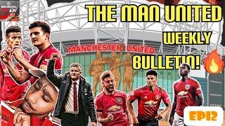 Man United Weekly Bulletin Ep 12 Varane To Man United Man United News Transfer Update