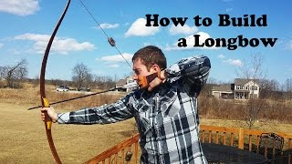 How to Build a Reflex Deflex Longbow (Hybrid Longbow)