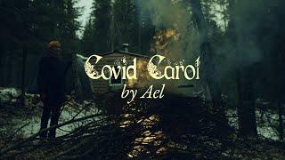 Covid Carol (Hey Invisible)