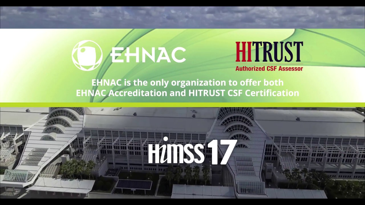 Only Organization To Offer Both Ehnac Accreditation And Hitrust