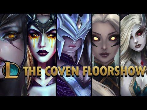 The Coven Floorshow - League of Legends