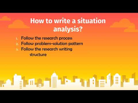 What and How of Situation Analysis