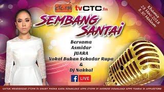 SEMBANG SANTAI : Live Bersama Asmidar